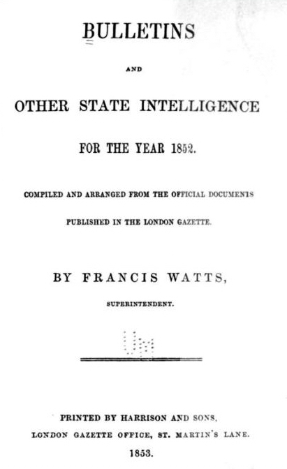 Bulletins and Other State Intelligence for the Year 1852 by Francis Watts, published by Harrison and Sons, London, 1853